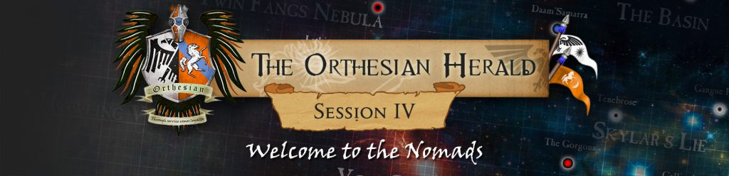 Orthesian Herald: session 4 - Welcome to the Nomads
