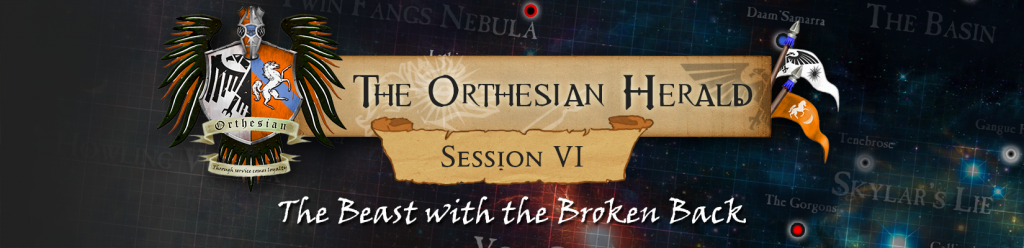 Orthesian Herald: session 6 - The Beast with the Broken Back
