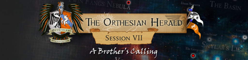 Orthesian Herald: session 7 - A Brother's Calling