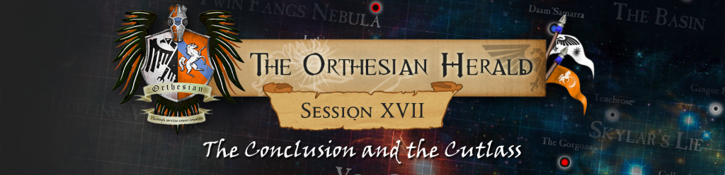 Orthesian Herald 17 - The Conclusion and the Cutlass